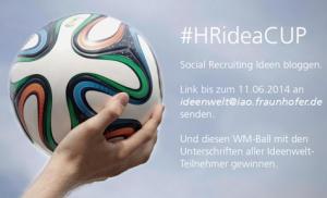 HRideaCUP - Wettbewerb des Fraunhofer IAO zum Thema Social Recruiting / Recruiting 2.0