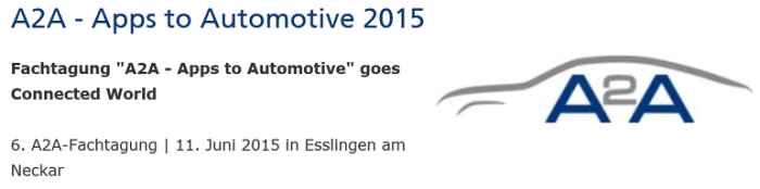 A2A-Forum: Apps 2 Automotive am 11. Juni 2015 in Esslingen