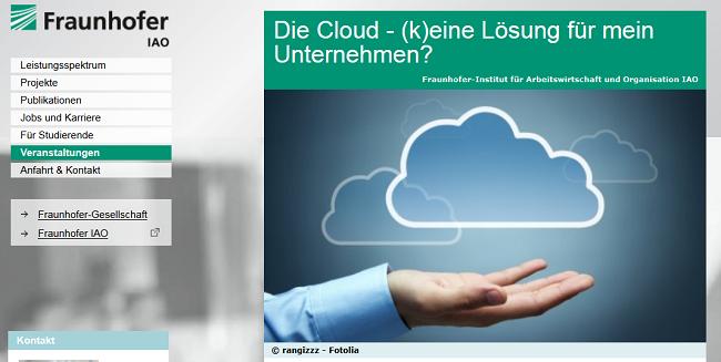 Die Cloud - (k)eine Lösung für mein Unternehmen? - Veranstaltung von IHK, IAO und eBusiness Lotse-SüdWest