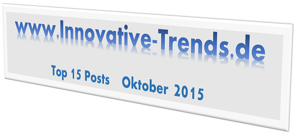 Top 15-Posts auf Innovative Trends im Oktober 2015