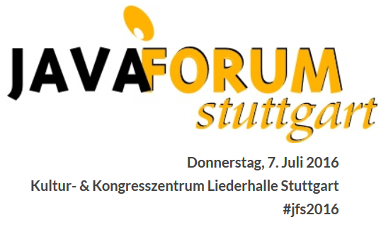 Java Forum Stuttgart 2016 am 7. Juli 2016