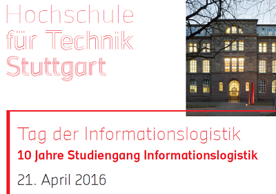 Tag der Informationslogistik an der HFT Stuttgart am 21. April 2016