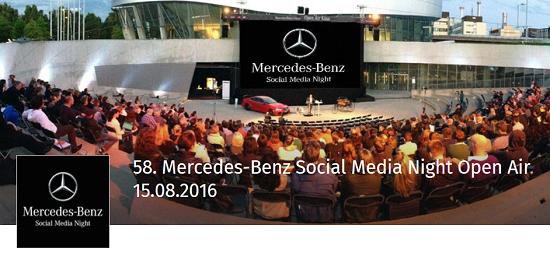 58. Mercedes-Benz Social Media Night (Open Air) am 15.8.2016