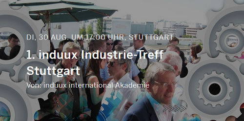 1. induux Industrie-Treff am 30.8. in Stuttgart