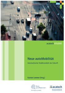 "Acatech-Studie ""Neue autoMobilität"""