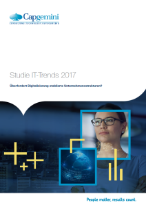 IT-Trends 2017 - Studie von Capgemini: IT in Zeiten der Digitalisierung