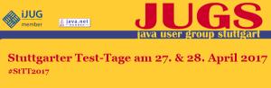 Stuttgarter Test-Tage 2017 am 27.+28.4. - Theorie und Praxis kombiniert