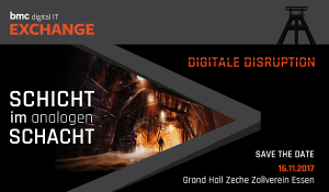 BMC Exchange 2017 - Digitale Disruption