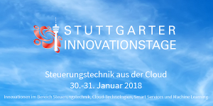 Stuttgarter Innovationstage 2018 - Steuerungstechnik aus der Cloud