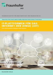 IoT-Plattformen - Marktstudie des Fraunhofer IAO