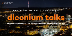Diconium Talks Stuttgart - Digital Excellence