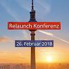 Relaunch Konferenz 2018